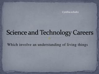 Science and Technology Careers