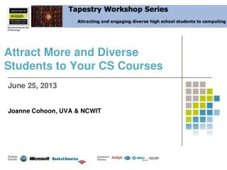 Attract More and Diverse Students  to Your CS Courses