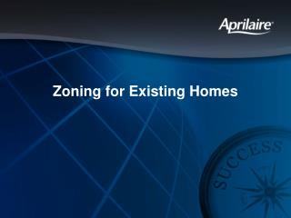 Zoning for Existing Homes