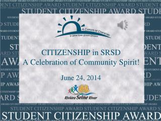 CITIZENSHIP in SRSD A Celebration of Community Spirit!