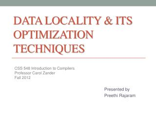 Data Locality & ITs Optimization Techniques