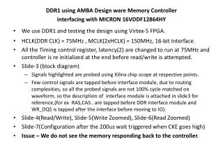 DDR1 using AMBA Design ware Memory Controller  interfacing with MICRON 16VDDF12864HY