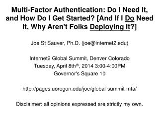 Joe St Sauver, Ph.D. (joe @internet2 ) Internet2 Global Summit, Denver Colorado