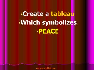 Create a tableau Which symbolizes PEACE