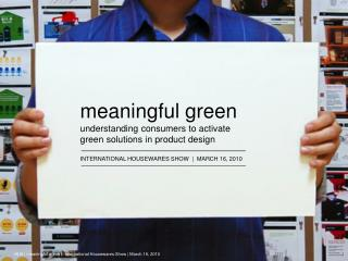 meaningful green understanding consumers to activate  green solutions in product design