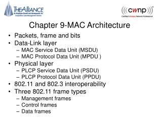 Chapter 9-MAC Architecture