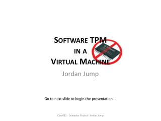 Software TPM in a Virtual Machine