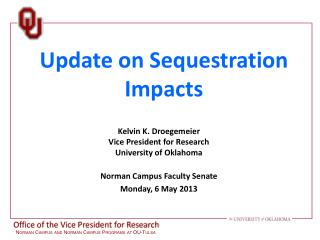 Update on Sequestration Impacts