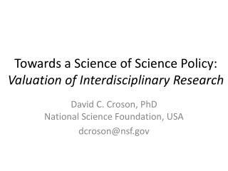 Towards a Science of Science Policy: Valuation of Interdisciplinary Research