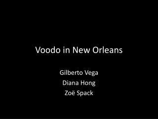 Voodo  in New Orleans