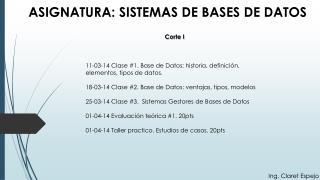 ASIGNATURA: SISTEMAS DE BASES DE DATOS