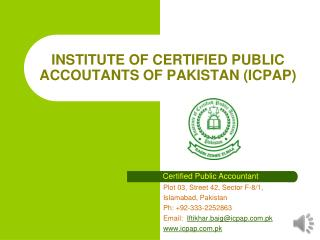 INSTITUTE OF CERTIFIED PUBLIC ACCOUTANTS OF PAKISTAN (ICPAP)