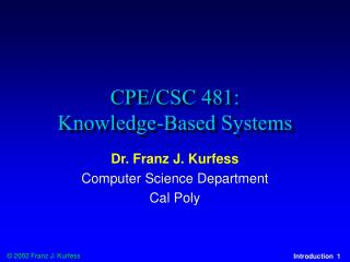 CPE/CSC 481:  Knowledge-Based Systems