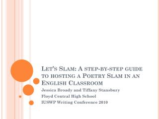 Let's Slam: A step-by-step guide to hosting a Poetry Slam in an English Classroom