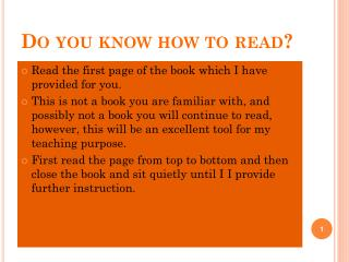 Do you know how to read?