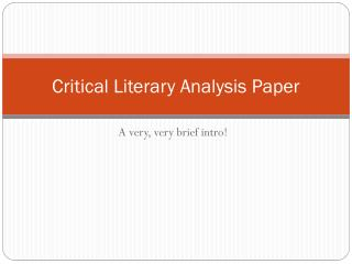 Critical Literary Analysis Paper
