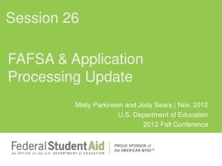 FAFSA & Application Processing Update
