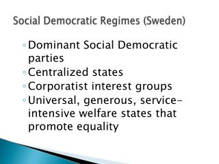 Social Democratic Regimes (Sweden)