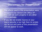 Disclaimers for Presentation