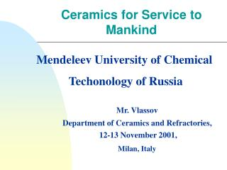 Ceramics for Service to Mankind