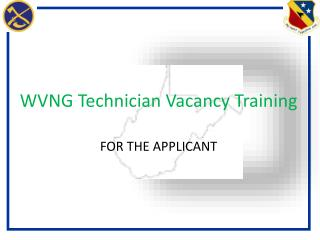 WVNG Technician Vacancy Training