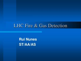 LHC Fire & Gas Detection