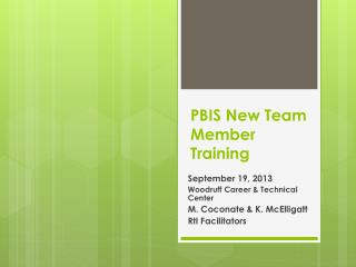 PBIS New Team Member Training