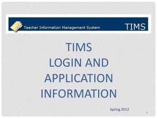 TIMS Login and application information