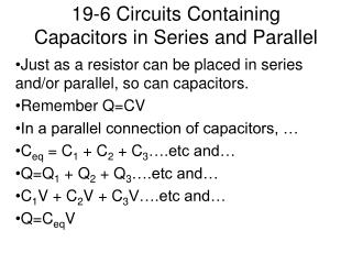 19-6 Circuits Containing Capacitors in Series and Parallel