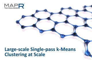 Large-scale Single-pass k-Means Clustering at Scale