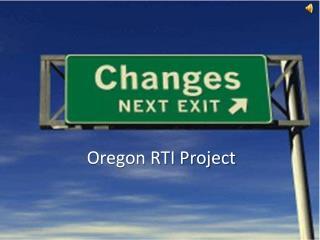 Oregon RTI Project