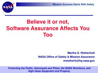 Believe it or not,  Software Assurance Affects You  Too