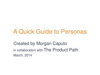 A Quick Guide to Personas
