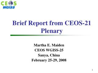 Brief Report from CEOS-21 Plenary