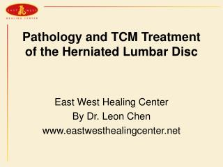 Pathology and TCM Treatment of the Herniated Lumbar Disc