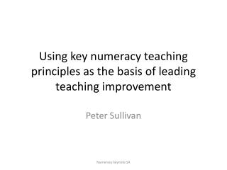 Using key numeracy teaching principles as the basis of leading teaching  improvement