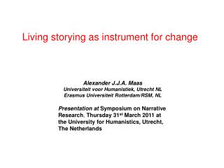 Living storying as instrument for change