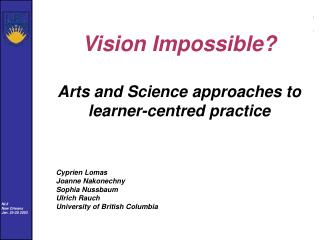 Vision Impossible? Arts and Science approaches to learner-centred practice