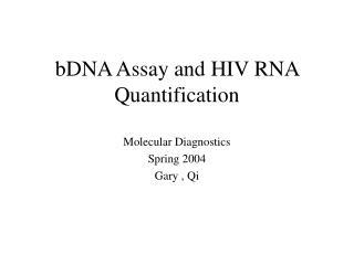 bDNA Assay and HIV RNA Quantification