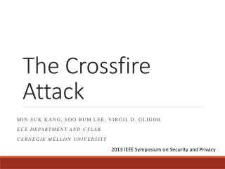 The Crossfire Attack