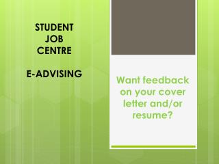 STUDENT  JOB  CENTRE E-ADVISING