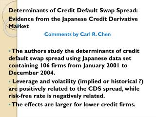 Determinants of Credit Default Swap Spread: Evidence  from the Japanese Credit Derivative  Market