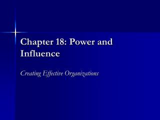 Chapter 18: Power and Influence