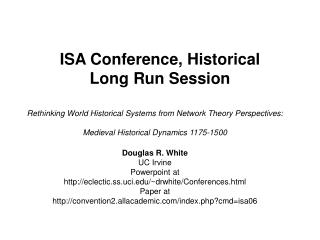 ISA Conference, Historical Long Run Session