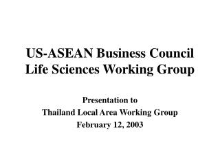 US-ASEAN Business Council Life Sciences Working Group