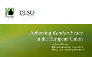Achieving  Kantian Peace  in the European Union