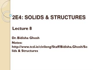 2E4: SOLIDS & STRUCTURES Lecture 8