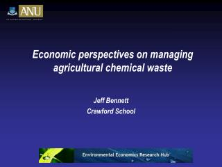 Economic perspectives on managing agricultural chemical waste