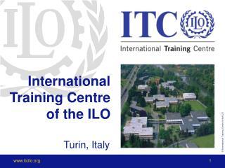 International Training Centre of the ILO