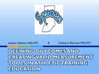 Defining Outcomes and Creating Valid Measurement Tools in Athletic Training Education
